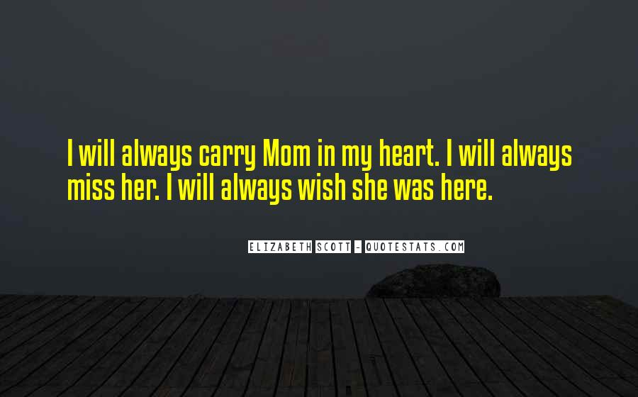 You Always Here In My Heart Quotes #334934