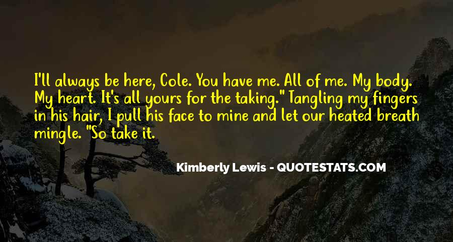 You Always Here In My Heart Quotes #840428