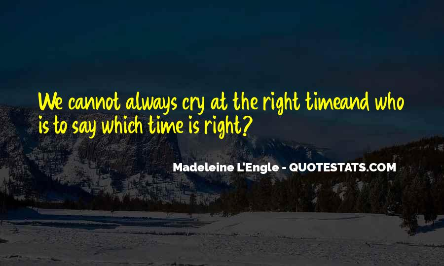 You Always Say The Right Thing Quotes #136002