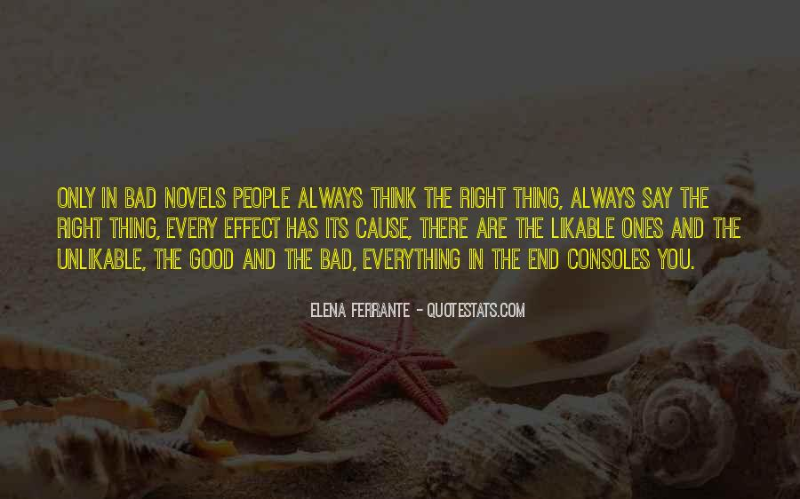 You Always Say The Right Thing Quotes #1397090