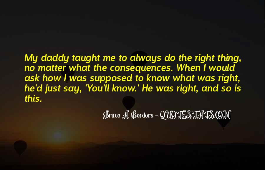 You Always Say The Right Thing Quotes #1765270