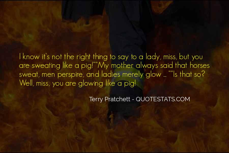 You Always Say The Right Thing Quotes #1804910
