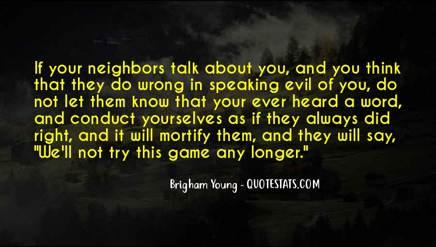 You Always Say The Right Thing Quotes #389570