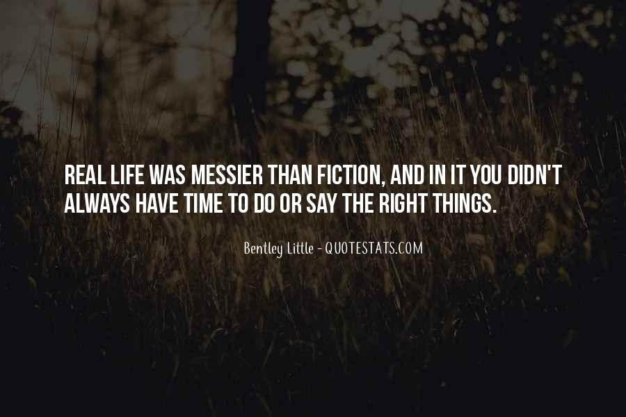 You Always Say The Right Thing Quotes #489273