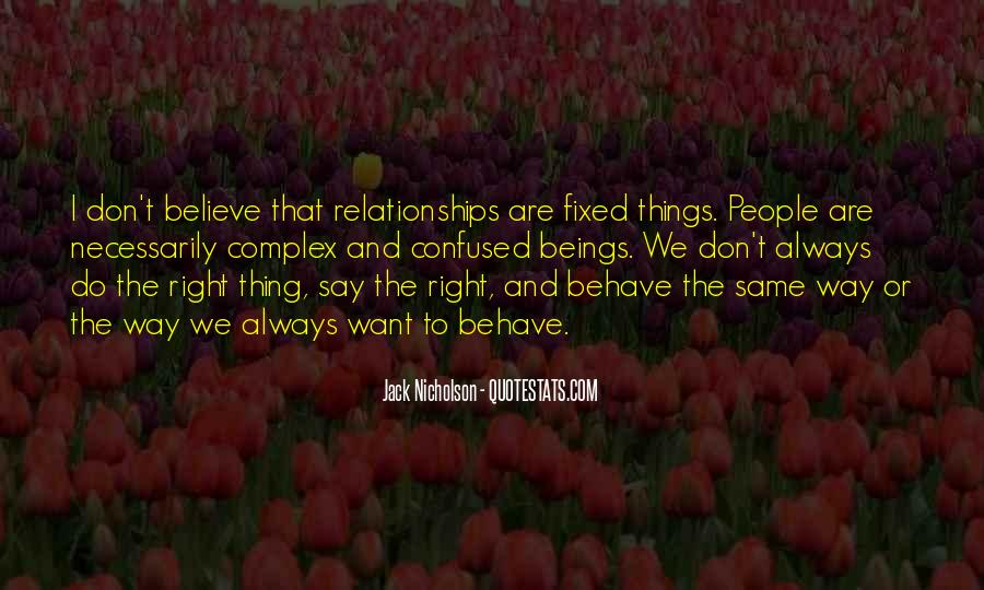 You Always Say The Right Thing Quotes #75546