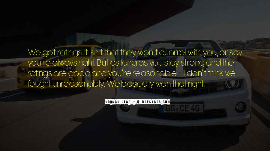 You Always Say The Right Thing Quotes #78190