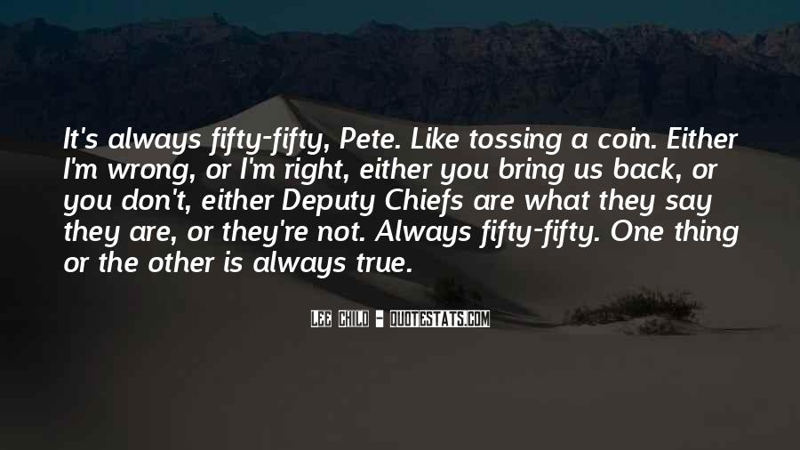 You Always Say The Right Thing Quotes #934389