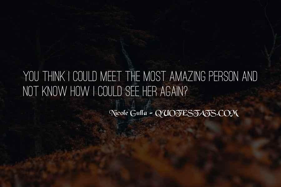 You Amazing Person Quotes #1385983
