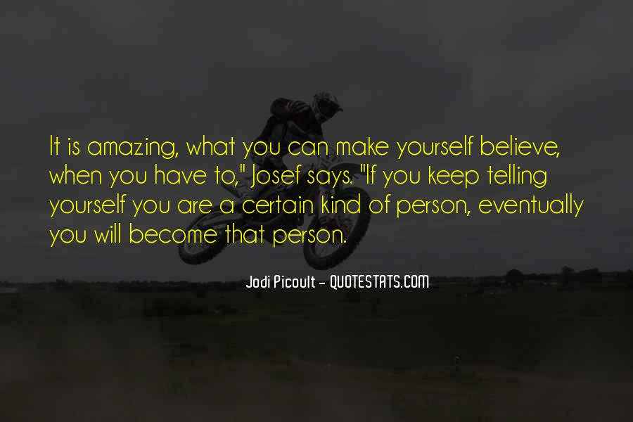 You Amazing Person Quotes #1760484