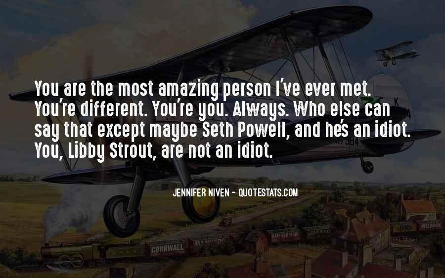 You Amazing Person Quotes #296985
