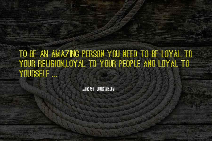 You Amazing Person Quotes #537640