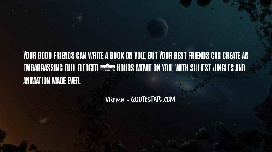You And Me Best Friends Quotes #6356