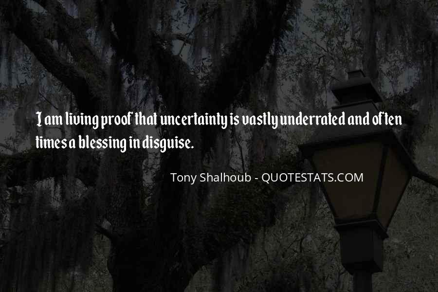 You Are A Blessing In Disguise Quotes #834426