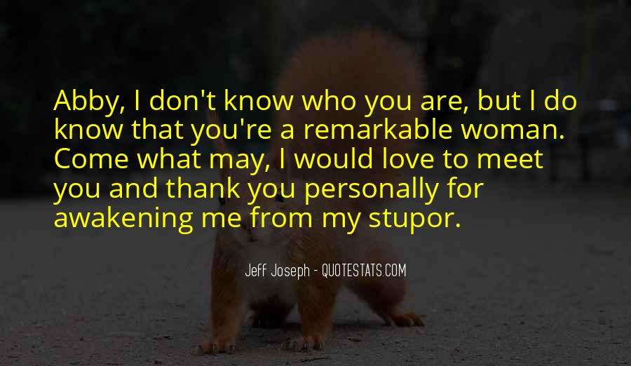 You Are A Remarkable Woman Quotes #924310