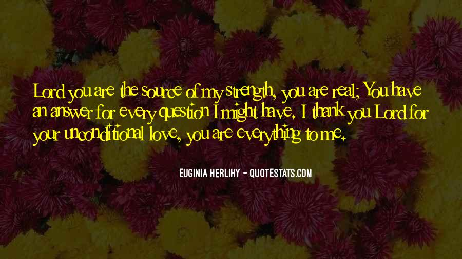 You Are Everything For Me Quotes #1342275