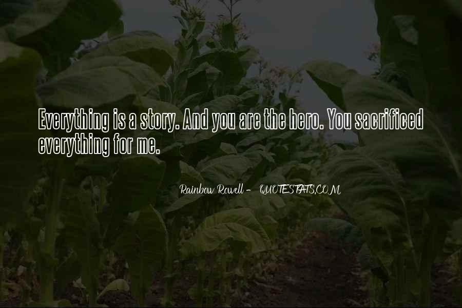 You Are Everything For Me Quotes #1498900