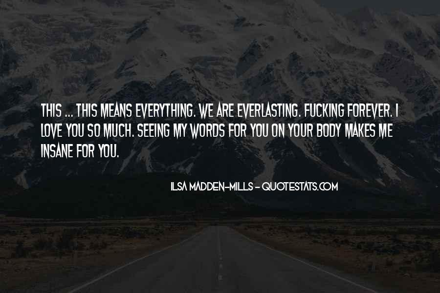You Are Everything For Me Quotes #951216