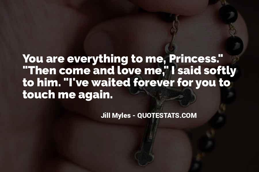You Are Everything For Me Quotes #99468