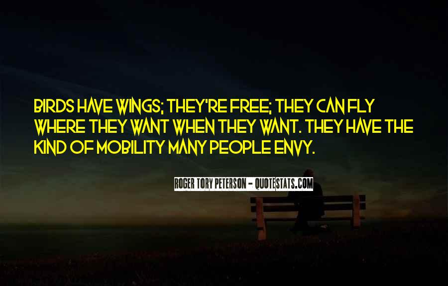 You Are Free To Fly Quotes #505864