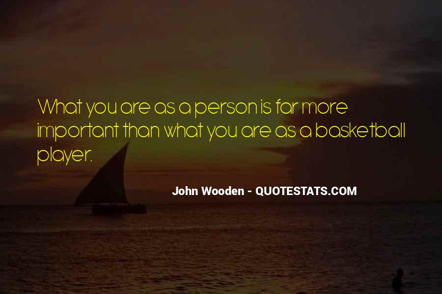 You Are Important Person Quotes #1004182