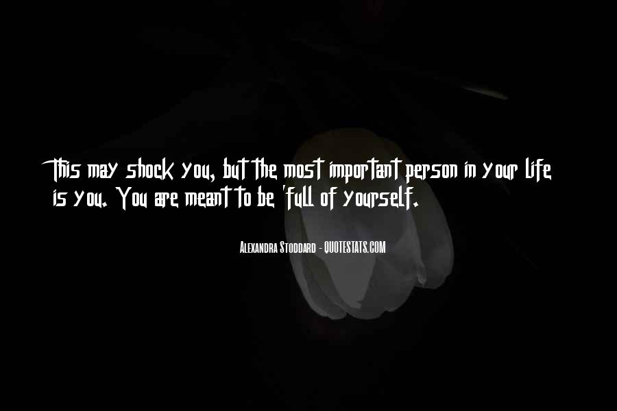 You Are Important Person Quotes #1169701