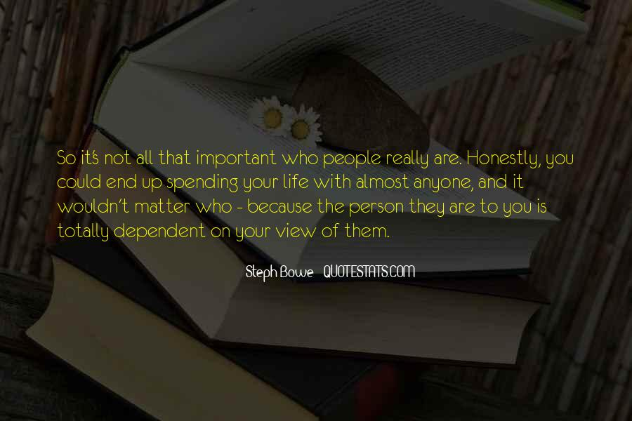 You Are Important Person Quotes #1269184