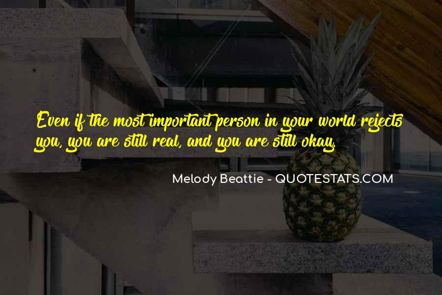 You Are Important Person Quotes #1296630