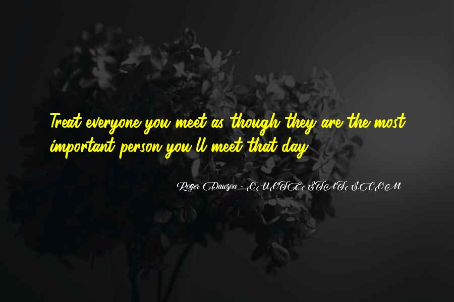 You Are Important Person Quotes #146350