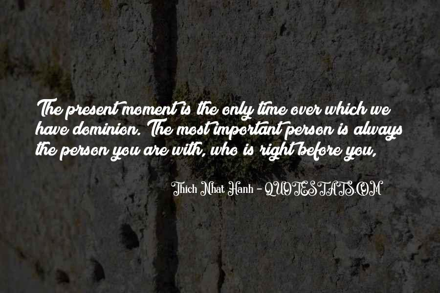 You Are Important Person Quotes #1530297