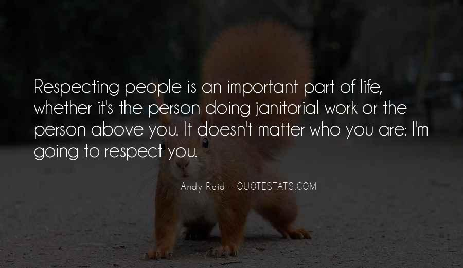 You Are Important Person Quotes #527457