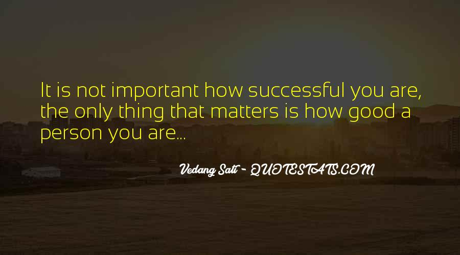 You Are Important Person Quotes #831480