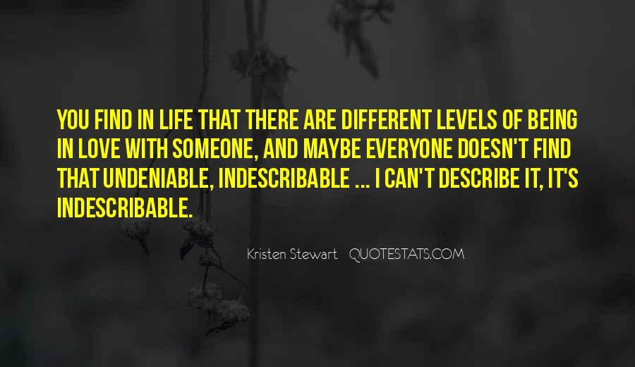 You Are Indescribable Quotes #510409