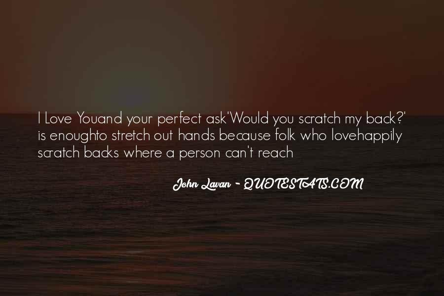 You Are Just So Perfect Quotes #2345