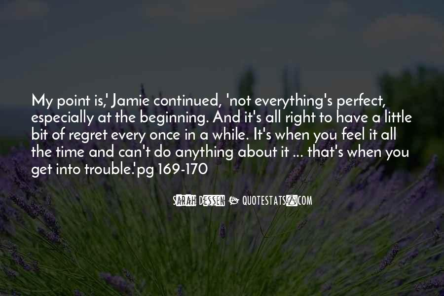You Are Just So Perfect Quotes #6901