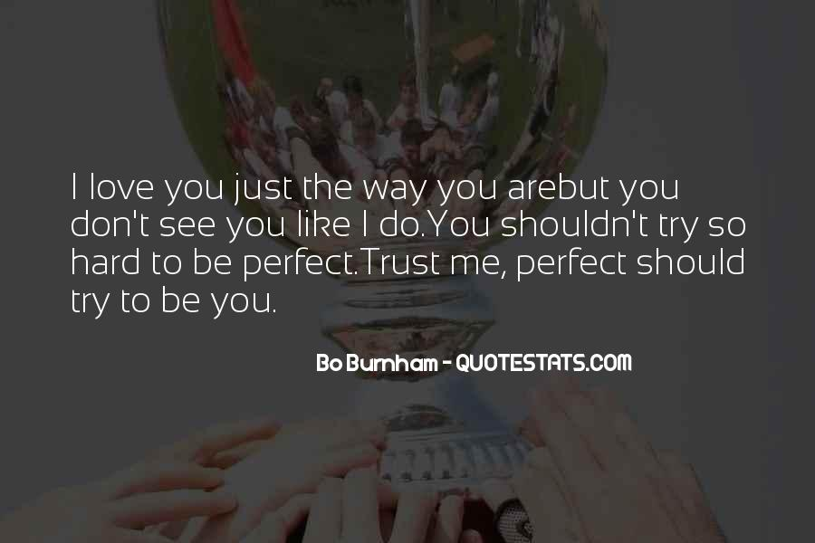 You Are Just So Perfect Quotes #936433