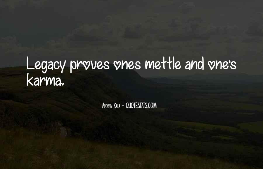 Quotes About Mettle #1067534
