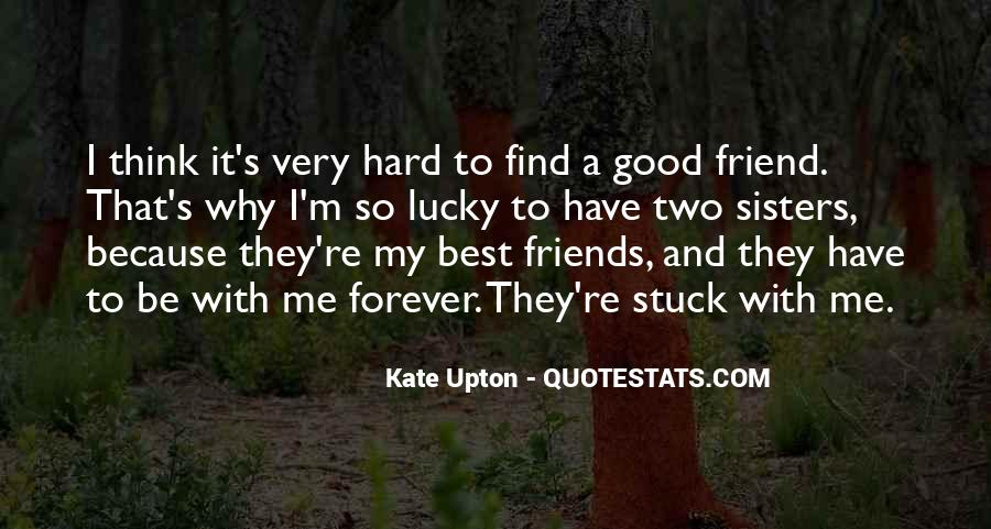 You Are My Best Friend Forever Quotes #542104