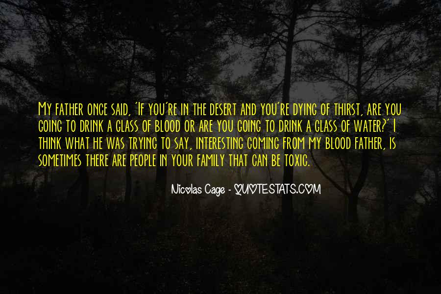 You Are My Blood Quotes #1075696