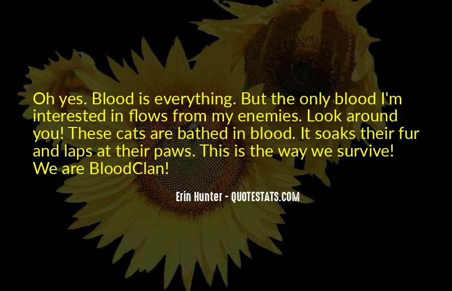 You Are My Blood Quotes #110842