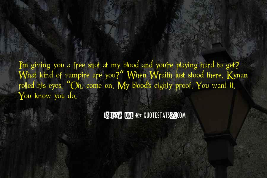 You Are My Blood Quotes #1263954