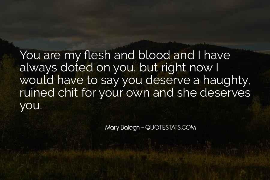 You Are My Blood Quotes #1425387