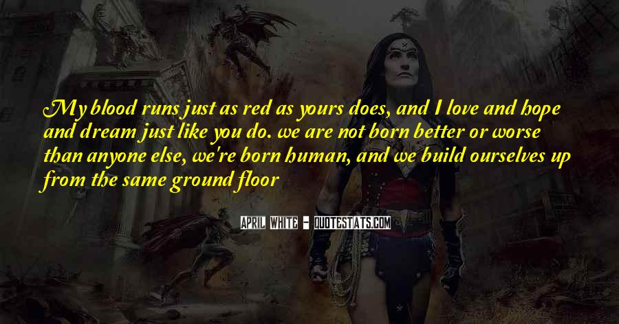 You Are My Blood Quotes #1596516