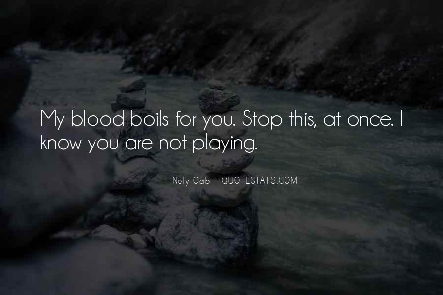 You Are My Blood Quotes #24087