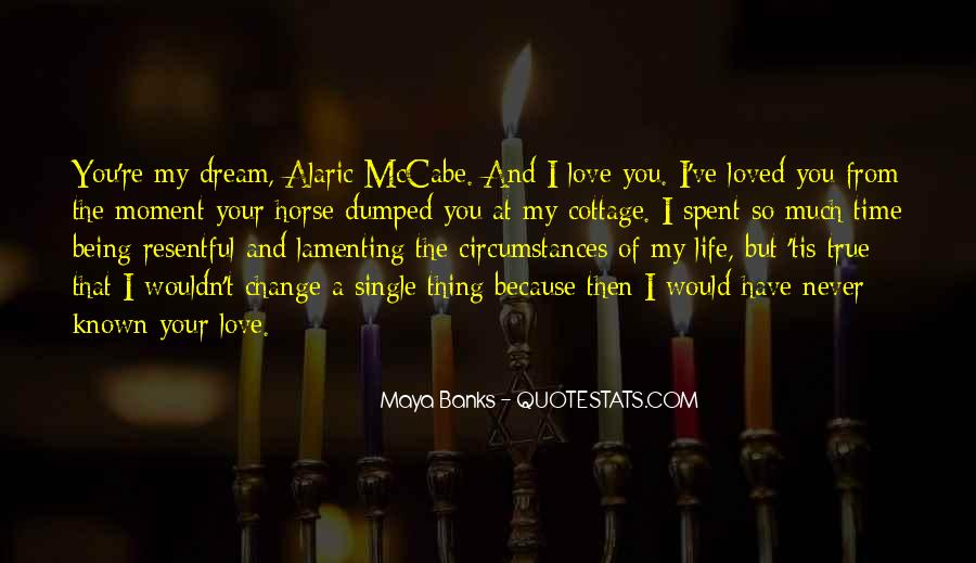 You Are My Dream My Love My Life Quotes #11749