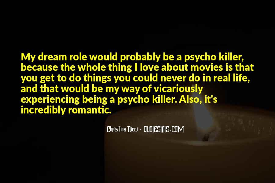 You Are My Dream My Love My Life Quotes #131979