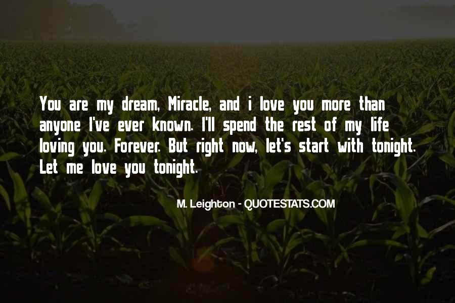 You Are My Dream My Love My Life Quotes #1828926