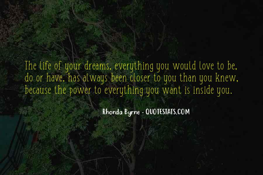 You Are My Dream My Love My Life Quotes #263897