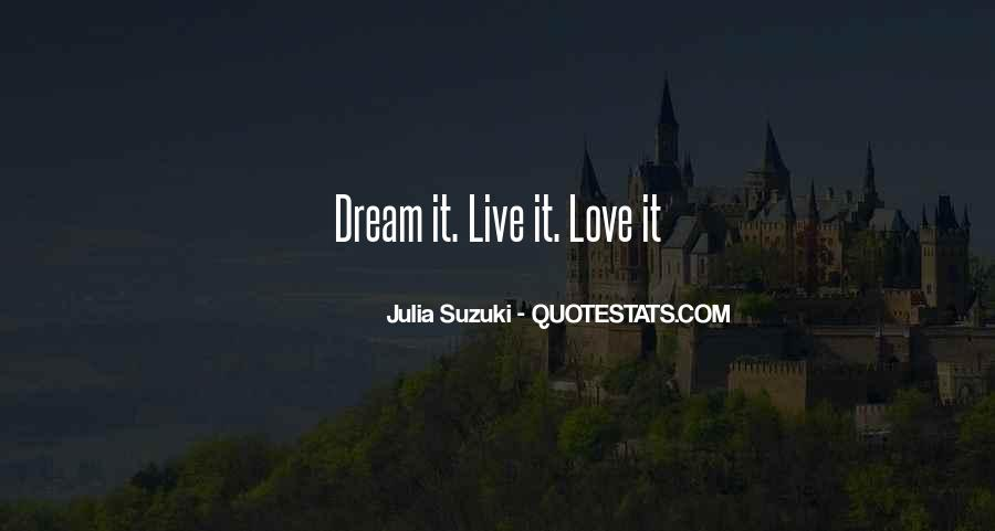 You Are My Dream My Love My Life Quotes #264126