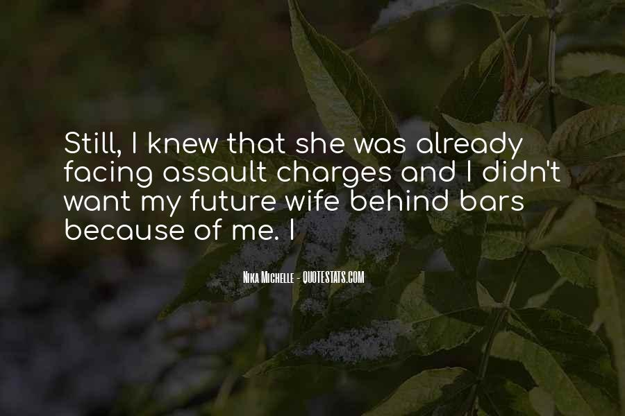 You Are My Future Wife Quotes #1050141