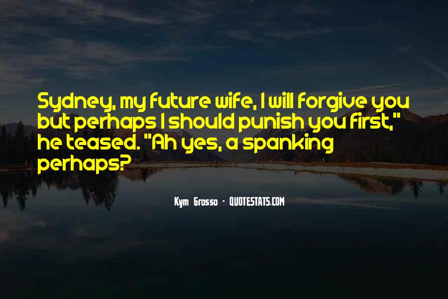 You Are My Future Wife Quotes #414028